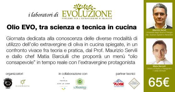 I laboratori di evoluzione: Olio evo, tra scienza e cucina