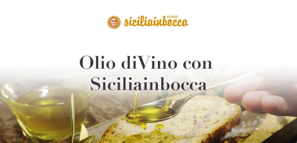 Olio diVino con Siciliainbocca