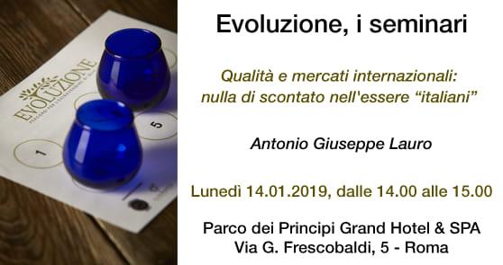"""Seminario Evoluzione: Qualità e mercati internazionali: nulla di scontato nell' """"essere italiani"""""""